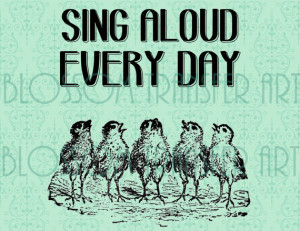 Birds - Quotes - Typography - Chicken Singing INSTANT DOWNLOAD - Iron ...
