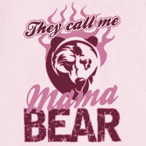 They Call Me Mama Bear