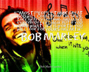 Bob Marley Quotes About Cowards Bob marley quotes about