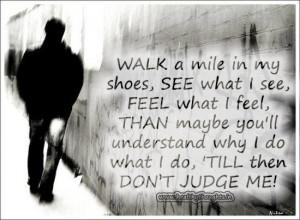 Quote Walk A Mile