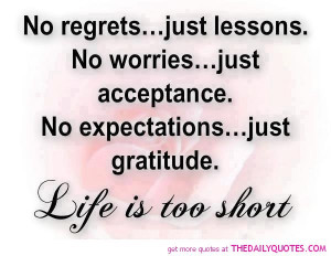 no-regrets-life-is-too-short-quote-pictures-pic-nice-quote-sayings.jpg