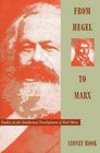 From Hegel to Marx Studies in the Intellectual Development of Karl ...