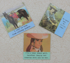 Magnets for the Cowgirl at Heart Three Sassy Sayings
