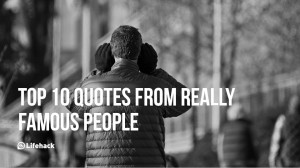 Top 10 Quotes From Really Famous People png