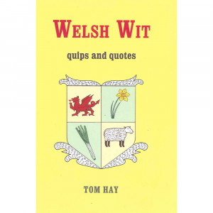 ... Books Humorous Books Humorous Fiction Welsh Wit - Quips and Quotes