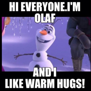 Olaf from Frozen----can't wait to see this movie!!!