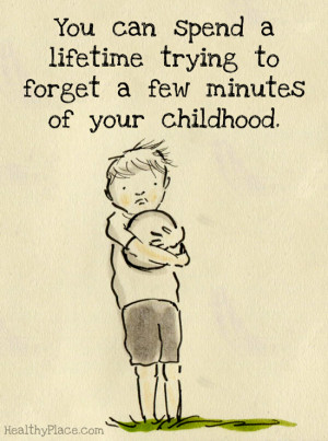 pictures childhood friendship memories quotes child abuse victims