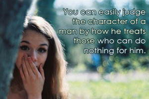 You Can Easily Judge The Character …