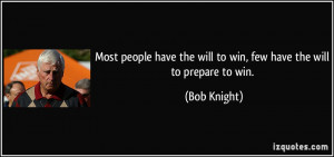quote-most-people-have-the-will-to-win-few-have-the-will-to-prepare-to ...