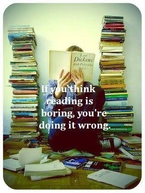 quotes-about-life-if-you-think-reading-is-boring-youre-doing-it-wrong ...