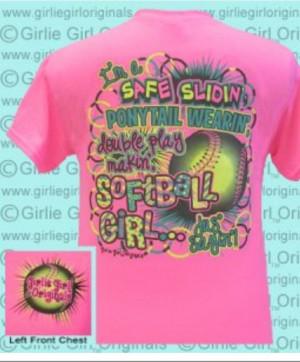 Softball Sayings For Shirts Cute softball shirts