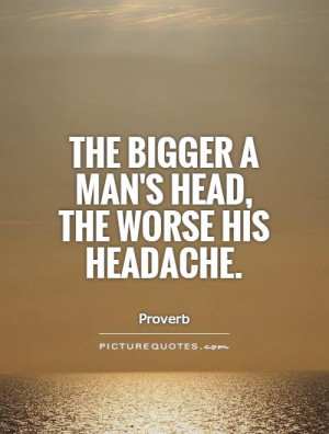 Quotes Man Quotes Arrogance Quotes Proverb Quotes Negotiation Quotes ...