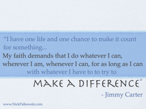 Jimmy Carter – Make a Difference