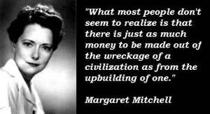 Margaret mitchell famous quotes 4