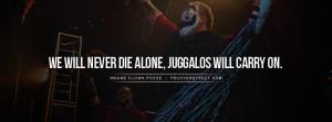Insane Clown Posse Juggalo Chant Quote Picture