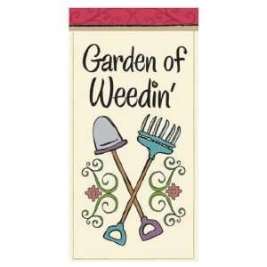 Funny Garden Sayings Mini Flag Garden of Weedin Patio