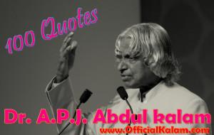 Dr. A.P.J. Abdul kalam's 100 Quotes : www.OfficialKalam.com