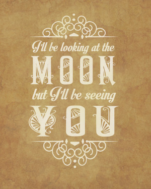 ... Moon But I'll Be Seeing You - The English Patient by Michael Ondaatje