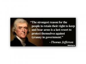 Thomas Jefferson Right To Bear Arms Quote Liberty Second Amendment