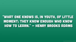 Henry Brooks Adams Quote