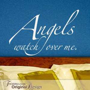 Angels Wall Quote - Angels Watch over Me Vinyl Wall Decal ...