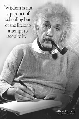 Albert Einstein - Poster - Wisdom Quote