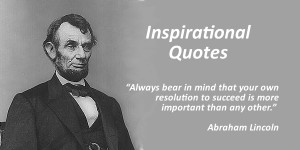 ... People > Inspirational Quotes on resolution by Abraham Lincoln