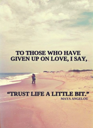 trust life a little bit love picture quote