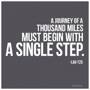[Proverb Of The Day] A journey of a thousand miles begins with a single step