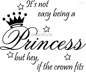 5pcs/lot Not Easy Being Princess Decor Cute vinyl wall decal quote ...