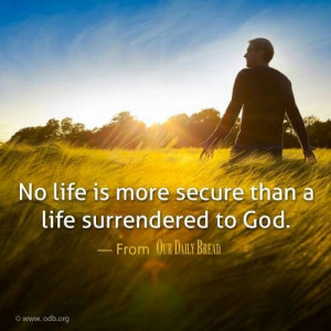 Surrender to God.