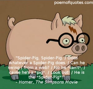... following are some great hilarious quotes from The Simpsons Movie