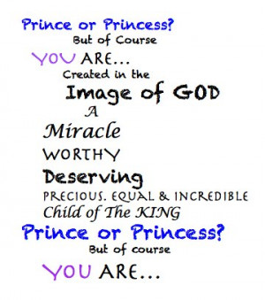 prince or princess a reminder to mothers and fathers and the rest of ...
