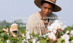 Movie 12 Years a Slave Quote