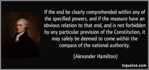 ... within the compass of the national authority. - Alexander Hamilton