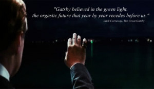 Great Gatsby Quotes Green Light Great Gatsby Green Light Quote