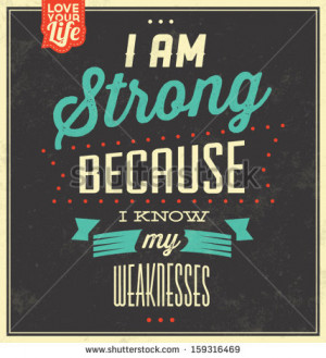 / Retro Design / Quote Typographic Background / I Am Strong Because ...