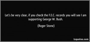 Let's be very clear, if you check the F.E.C. records you will see I am ...