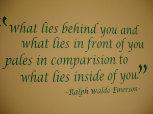 Famous Quotes About Life And Success: What Lies Behind You And What ...
