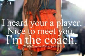 coach, cute, im a coach, love, player, pretty, quote, quotes