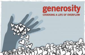 Generosity: Choosing a Life of Overflow
