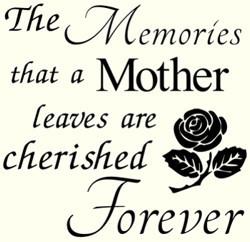 Memories of Mother message.