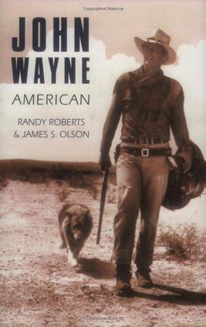 "Start by marking ""John Wayne: American"" as Want to Read:"