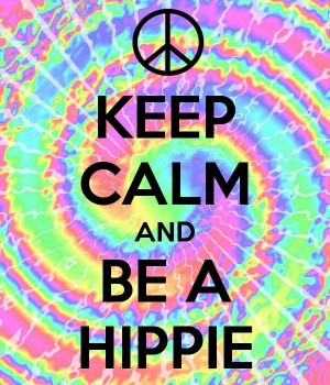 70's Quotes ~ Keep calm and be a hippieCanvas Ideas, Keep Calm Sayings ...