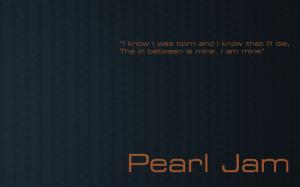Pearl Jam quote #2