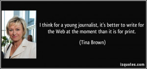 More Tina Brown Quotes
