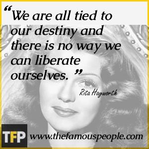 Rita Hayworth Quotes