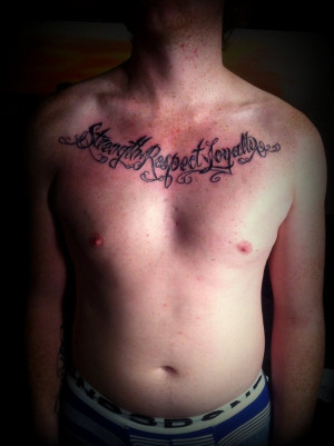 strength respect loyalty- script tattoo design by CalebSlabzzzGraham