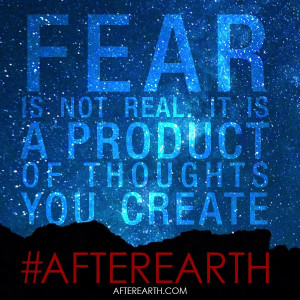 Will Smith After Earth Fear Quote Afterearth