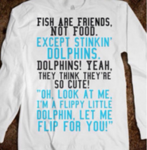 ... nemo movie disney quote on it fish are friends dolphins skreened